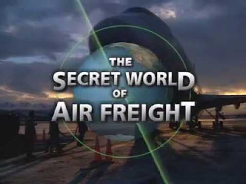 The Secret World of Air Freight - Discovery Channel