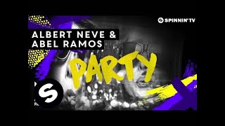 Albert Neve & Abel Ramos - Party (Available August 29)