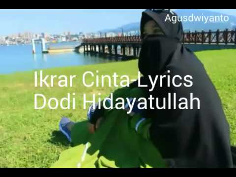 Ikrar Cinta -Lyrics  Dody Hidayatullah Mp3