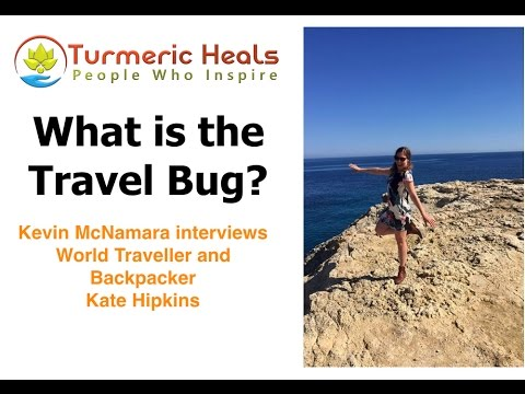 What is the Travel Bug? And How to Catch it! - People Who Inspire - Interview with Kate Hipkins