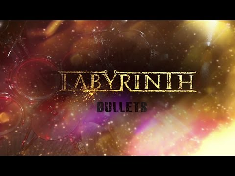 "Labyrinth - ""Bullets"" (Official Music Video)"