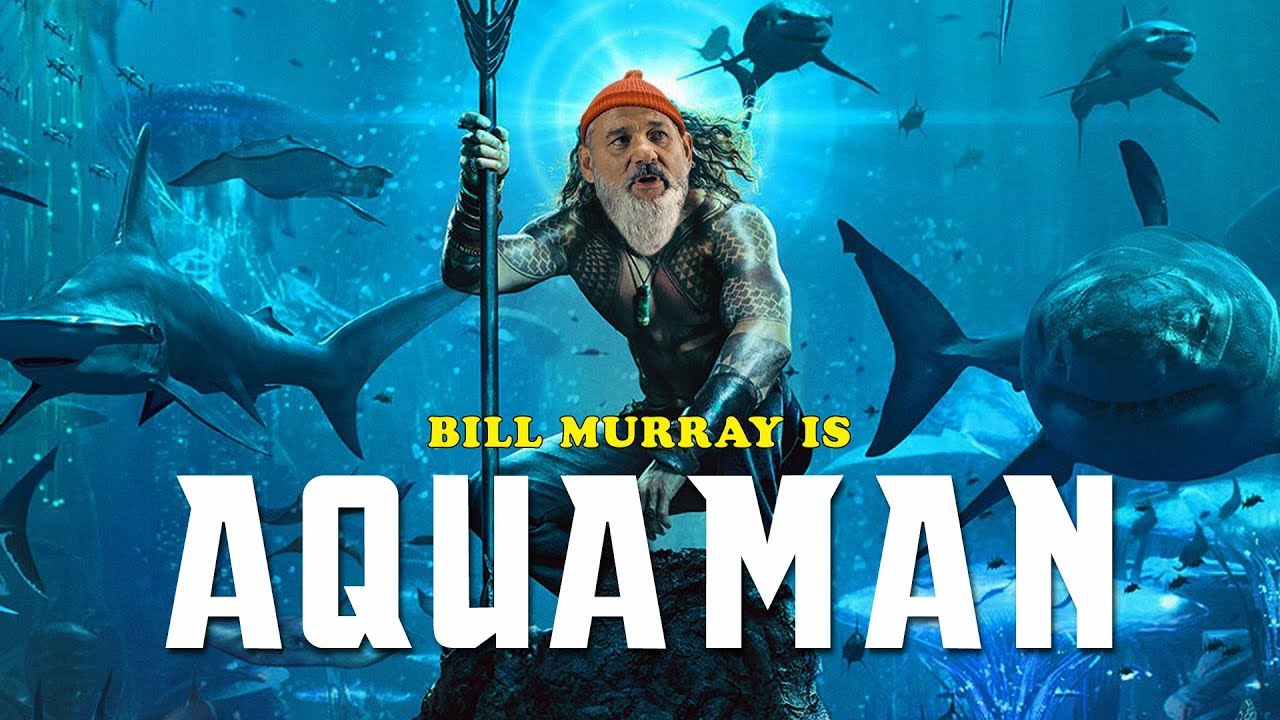 Bill Murray Is Aquaman