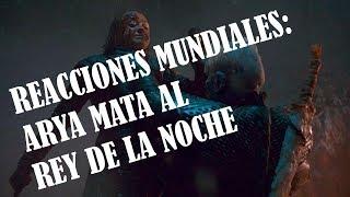 "Games of Thrones 8x03 ""The Long Night"" Global Reactions: Arya mata al Rey de la Noche"