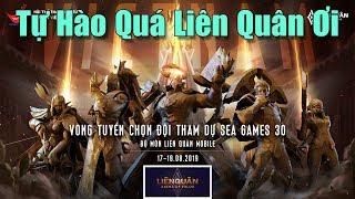 [Gcaothu] Tự hào quá Liên Quân ơi - Cột mốc lịch sử cho thể thao điện tử tại SEA GAMES 30