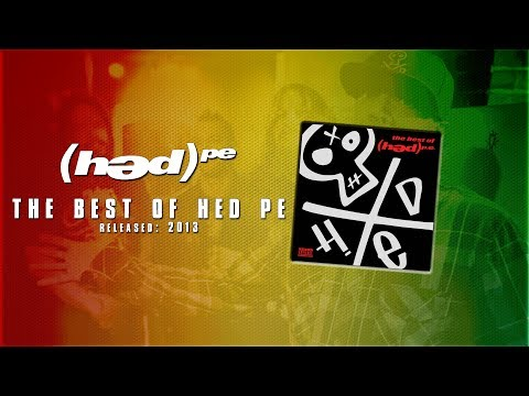(hed) p.e. - The Best of (hed) p.e. [Full Album]