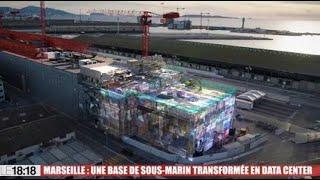 Marseille : une base de sous-marin transformée en data center