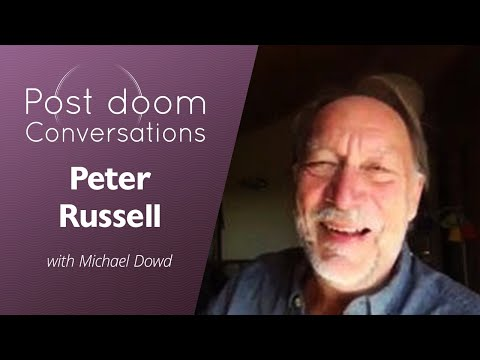 Peter Russell: Post-doom with Michael Dowd