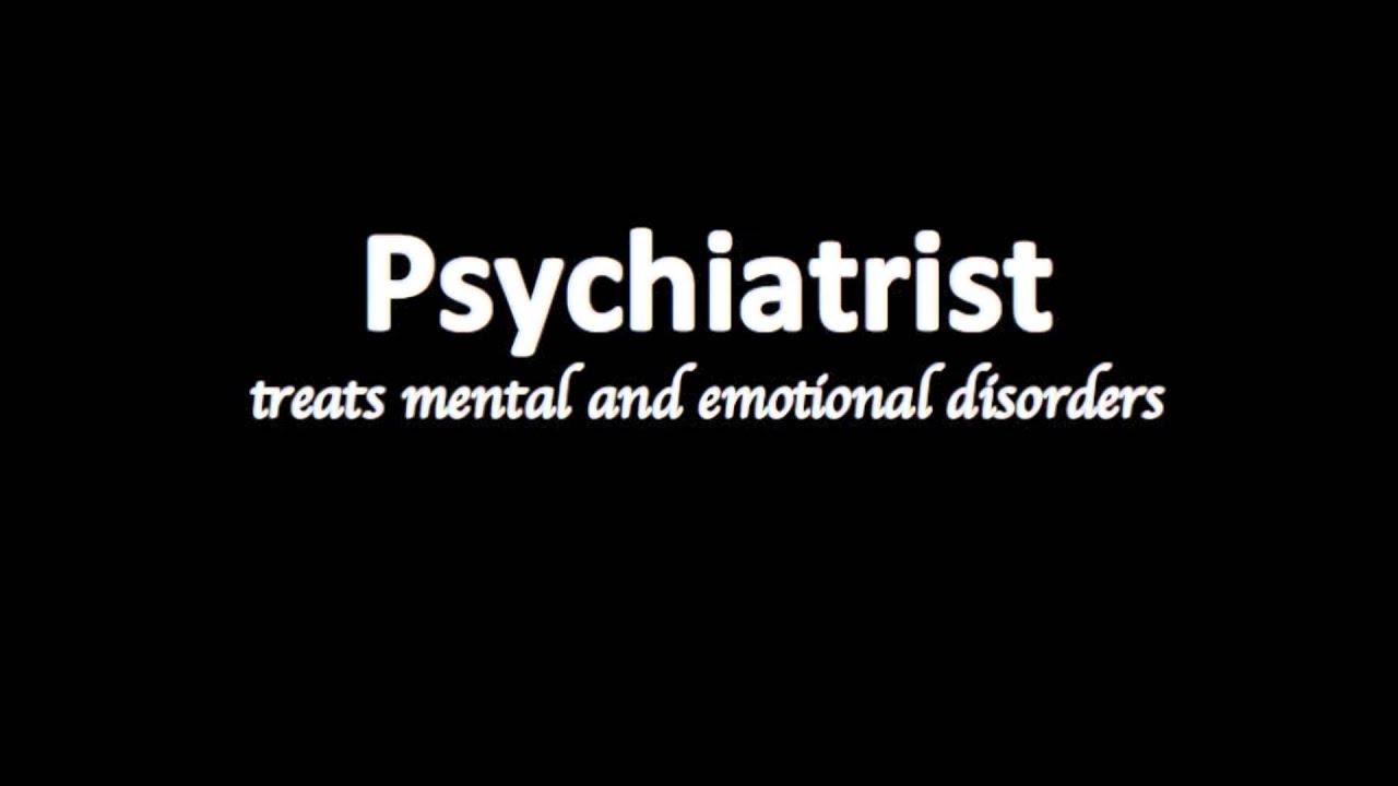 how to pronounce Psychiatrist