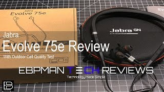 Jabra Evolve 75e UC Review with Outdoor Call Audio Demo