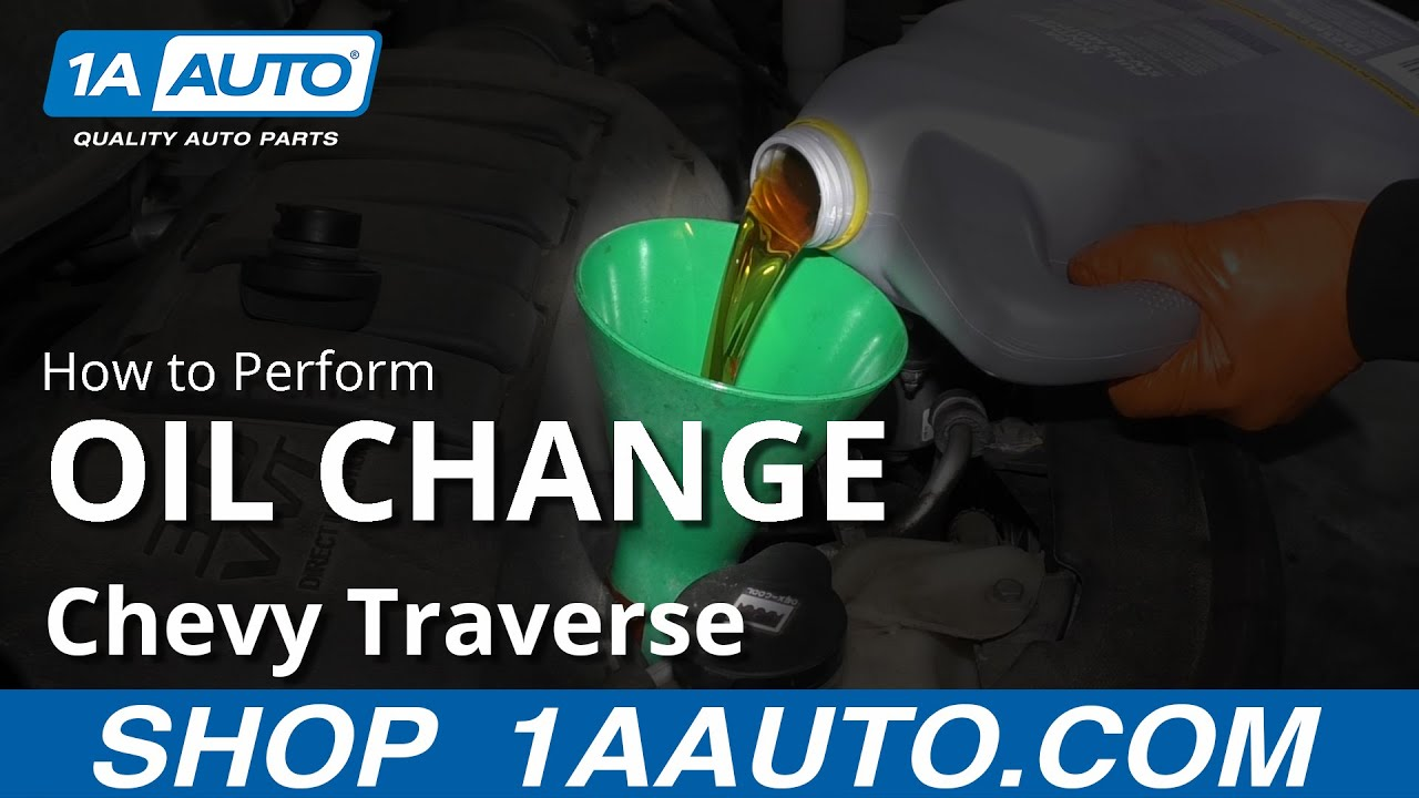 How To Perform Oil Change 09 17 Chevy Traverse Youtube