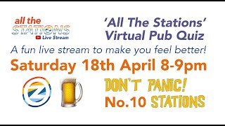 Don't Panic Stations! No.10 - The All The Stations Quiz
