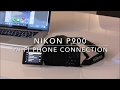 Nikon P900 Wi-Fi Phone Connection
