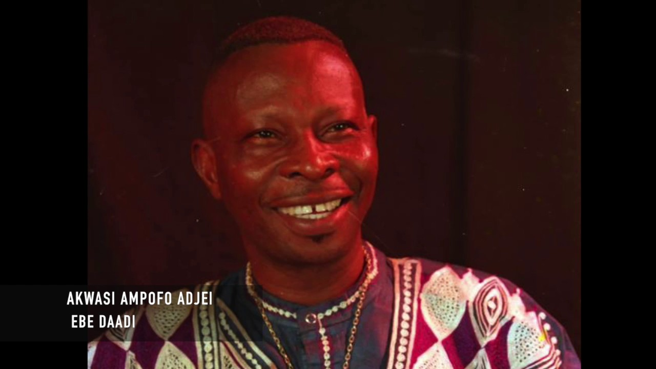 Download Akwasi Ampofo Adjei - Ebe Daadi