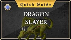 [Quick Guide] Dragon Slayer