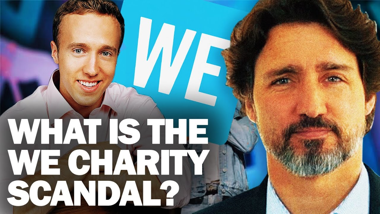 What is the Trudeau WE Charity Scandal? - Canada Explained - YouTube