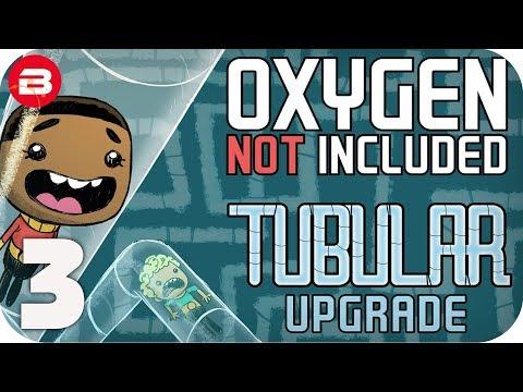 ONI TUBULAR UPGRADE: PERFORMANCE UPDATE!!!! SEASON 04 EP 3 OXYGEN NOT INCLUDED
