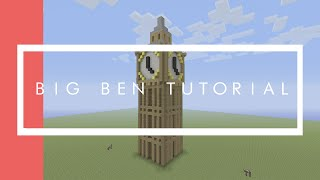 Big Ben Tutorial Minecraft Xbox/Playstation/PE/PC/Wii U