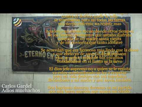 Carlos Gardel - Adios muchachos (Letra-Lyrics) (HQ Audio)