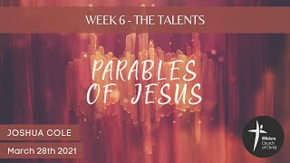 Mildura Church of Christ | Parables of Jesus | The Talents