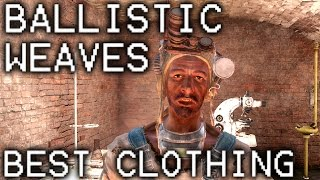 fallout 4 best clothing how to get ballistic weaves