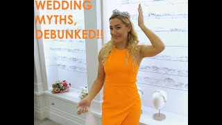 THE BIGGEST WEDDING MYTHS DEBUNKED!!