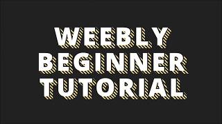 How To Create a Website / Blog With Weebly  |  Beginner Tutorial