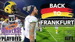 Going BACK to FRANKFURT for the GFL PLAYOFFS!