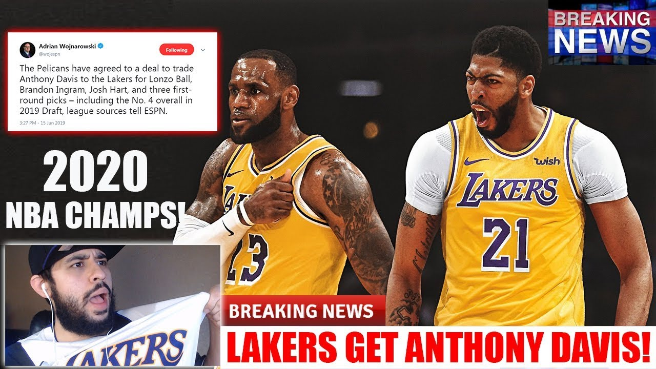 Lakers Fan Reacts To The Lakers Getting Anthony Davis Lakers 2020 Nba Champions