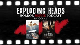 Exploding Heads Horror Movie Podcast Episode 42
