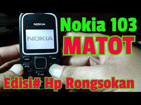 Cara Perbaiki Nokia 103 MATI TOTAL || Edisi HP Rongsokan ||.