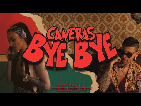 Caneras  - BYE BYE (Official Video)
