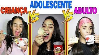 CRIANÇA VS ADOLESCENTE VS ADULTO thumbnail