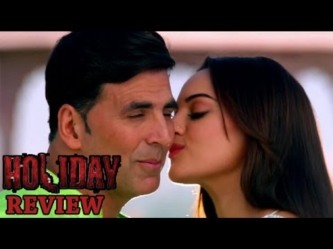 Holiday Movie   Akshay Kumar, Sonakshi Sinha