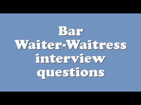 Bar Waiter-Waitress interview questions - YouTube