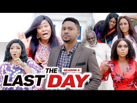 THE LAST DAY (SEASON 4) {NEW MOVIE} - 2021 LATEST NIGERIAN NOLLYWOOD MOVIES