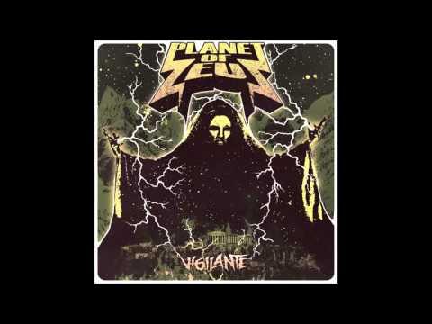 Planet of Zeus - Vigilante (Full Album)