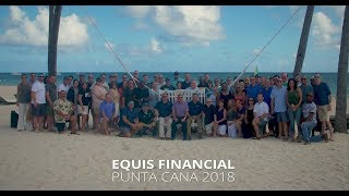 Equis Financial 2018 Punta Cana Incentive Trip