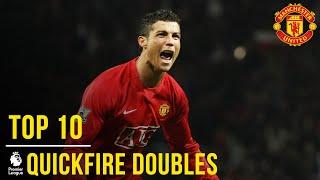 United's Top 10 Premier League Quick-fire Doubles | Manchester United