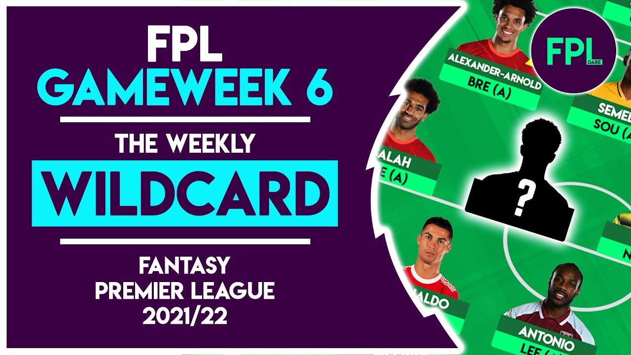 FPL GW6 WILDCARD TEAM!   GAMEWEEK 6!   SELECTION REVEAL!   Fantasy Premier League Tips 2021/22