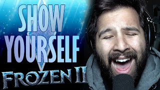 Show Yourself - Male Vocal Cover - Frozen 2 Disney Soundtrack