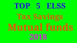 Top Elss mutual fund 2018- Tax savings mutual funds