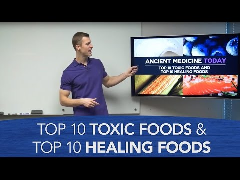 Top 10 Toxic Foods and Top 10 Healing Foods  Dr Josh Axe