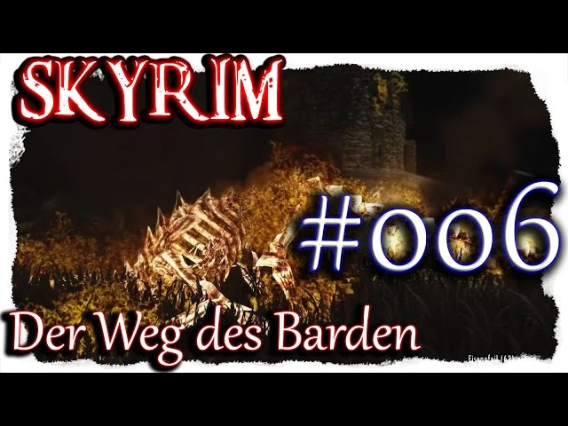 SKYRIM: Der Weg des Barden ▼006▼ Lets Play + 350 Mods  [ deutsch german blind PC HD modded ]