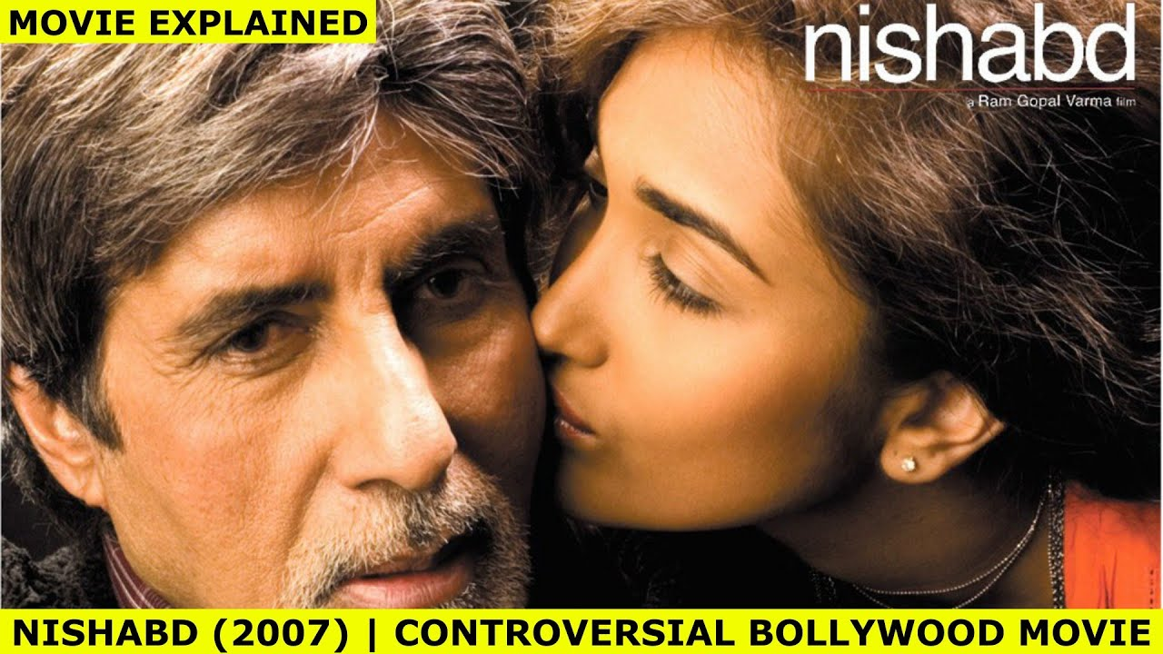 Download Nishabd (2007)   Controversial Bollywood Movie   Full Movie Explained By DreamFlix