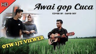 Lagu Aceh Terbaru 2020 - ( Awai gop cuca ) - official musik cover by DAVID SKY