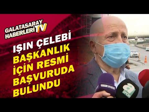 Işın Çelebi Galatasaray Başkanlığı İçin Resmi Başvuruda Bulundu!