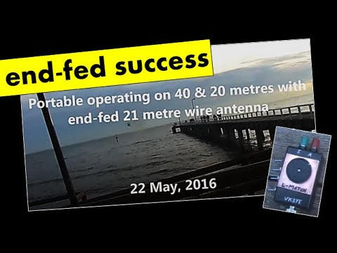 Portable operating with end fed half wavelength antenna 22 May 2016