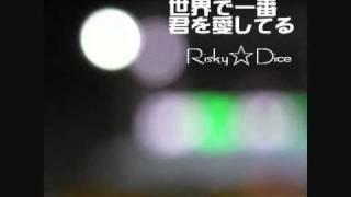 Risky☆Dice ファーストシングル 試聴用 (Realizeと両A面として販売中)