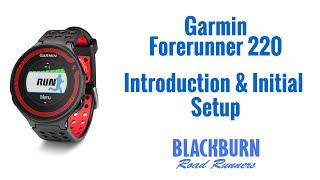 garmin Forerunner 220 - Introduction & Initial Setup