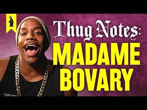 Madame Bovary – Thug Notes Summary & Analysis